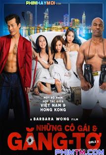 Những Cô Gái Và Găng-Tơ - Girls 2: Girls vs Gangsters