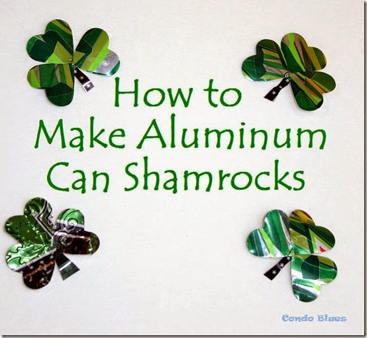 how to amke aluminum can shamrocks