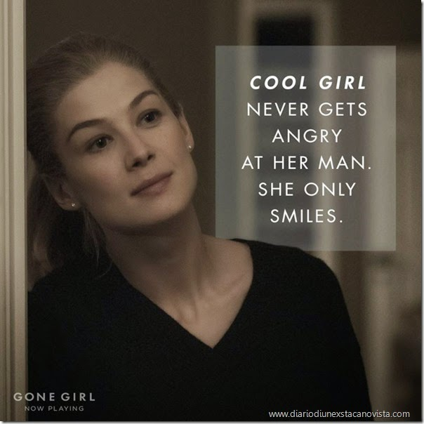 gone girl cool girl never get angry at her man