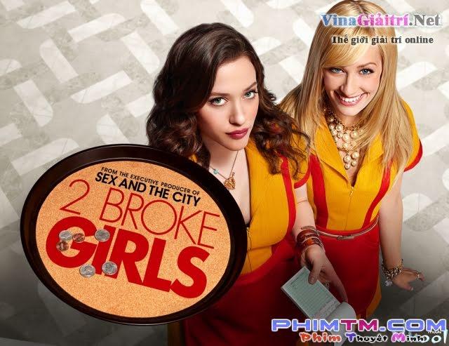 2 Nàng Bá Đạo 1 - 2 Broke Girls Season 1
