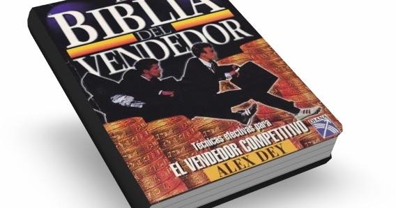 LA BIBLIA DEL VENDEDOR, Alex Dey [ Libro ] –