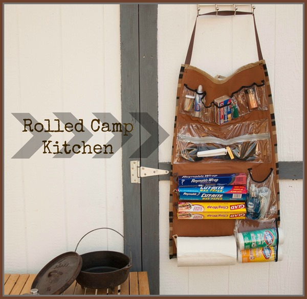 camp kitchen organizer - rolled camp kitchen | today's creative life