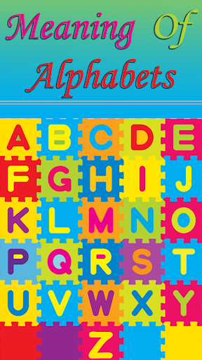 Meaning Of Alphabets