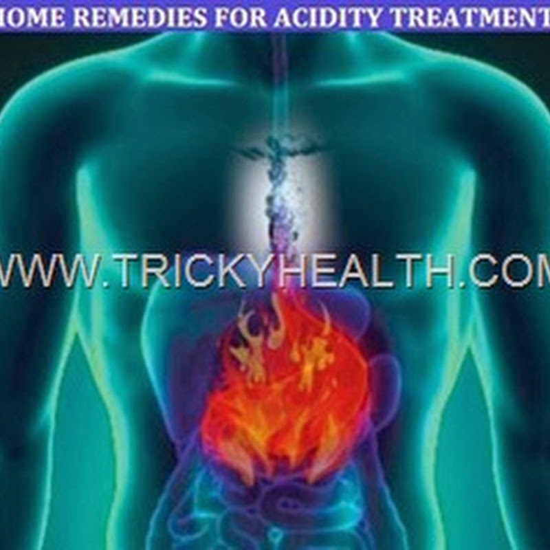 NATURAL HOME REMEDIES TO CURE AND CANTROL THE STOMACH ACIDITY