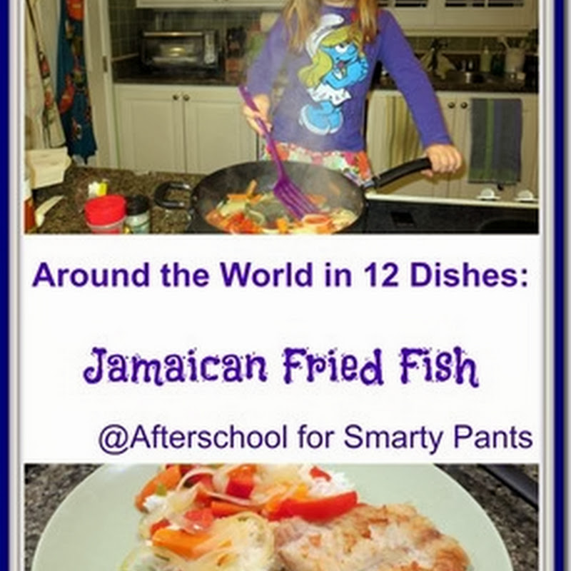 Cooking with Children: Jamaican Fried Fish