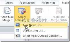 Menu Mailling-Mail Merge-Type New List