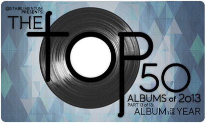 The Top 50 Albums of 2013, Part 13