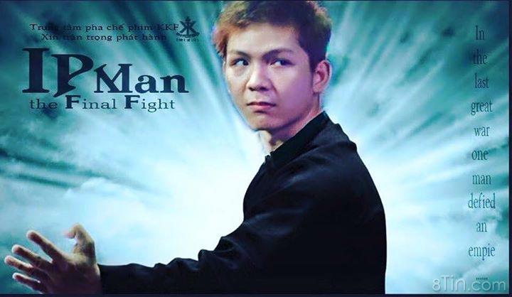 Ip Man  phiên bản Diệp Khánh :)))