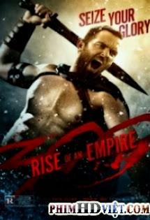 Phim 300: đế Chế Nổi Dậy - 300: Rise Of An Empire