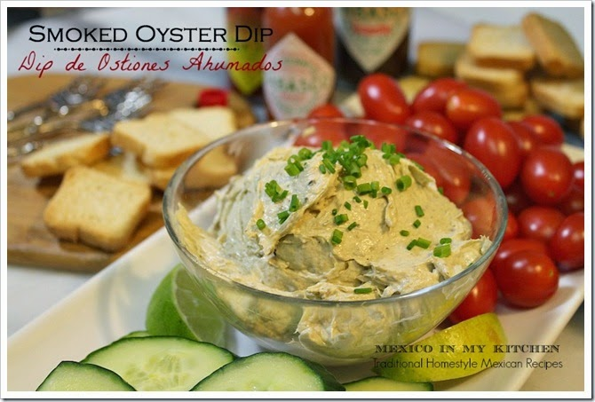 Smoked Oyster Dip | Authentic Mexican Food Recipes