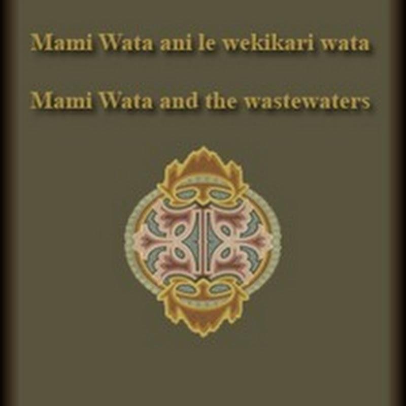 Forgotten Languages Full: Mami Wata ani le wekikari wata