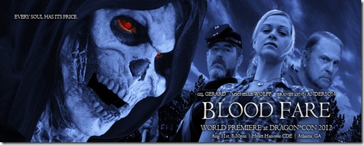 BLOOD FARE Banner World Premiere Dragon*Con 2012