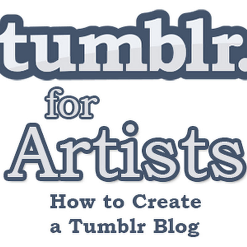 How to Create a Tumblr Blog – Tutorial for Artists