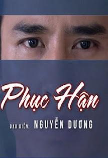 Phục Hận - Phim Việt Nam