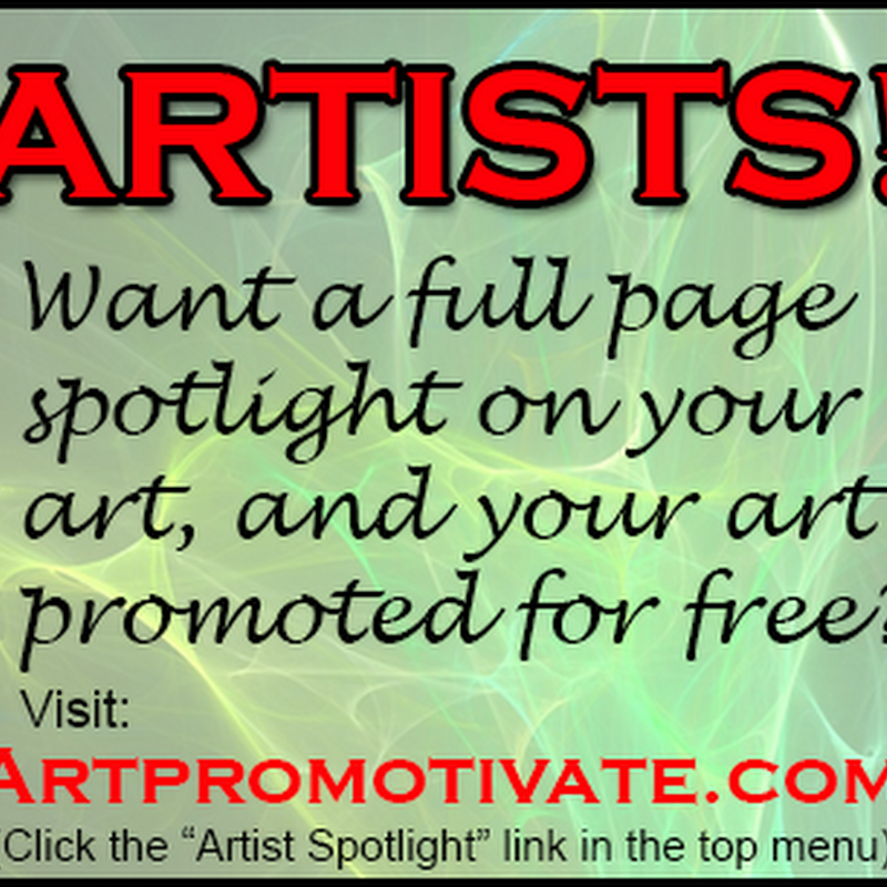 Have your Art Promoted by Artpromotivate with an Artist Spotlight!
