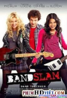 Rock Cuồng Say - Bandslam