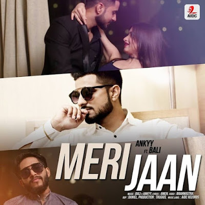 MERI JAAN Ankyy ft Nakul Bali Scheduled to be release on coming