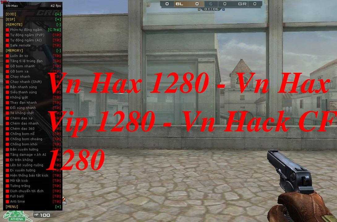 Vn Hax 1280 - Vn Hax Vip 1280 - Vn Hack CF 1280   Vn Hax 2019