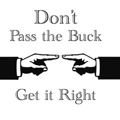 Don't pass the buck
