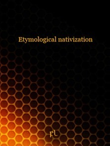 Etymological nativization Cover
