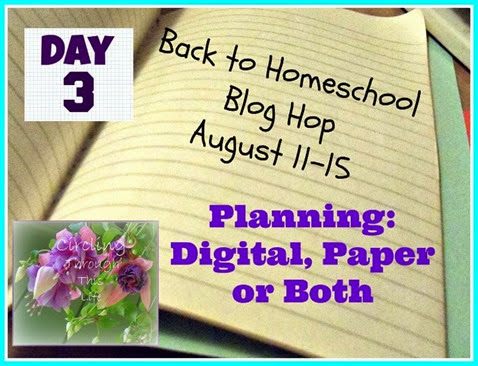 Day 3 Back to Homeschool Blog Hop Planning Digital, Paper or Both