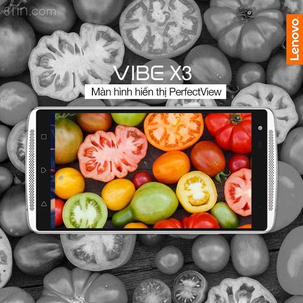 Lenovo VIBE X3 mang đến cho bạn màn hình có độ sâu