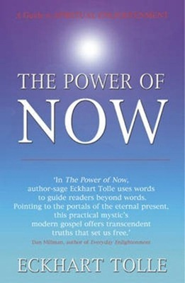 Sức Mạnh Của Hiện Tại - Eckhart Tolle – The Power of Now