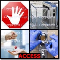 ACCESS- 4 Pics 1 Word Answers 3 Letters