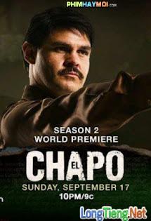 Trùm Ma Túy El Chapo :Phần 2 - El Chapo :Season 2