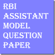 RBI Assistants Exam Model Question Papers