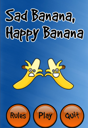 Happy Banana Sad Banana
