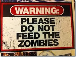 dont  feed zombies