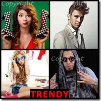 TRENDY- 4 Pics 1 Word Answers 3 Letters