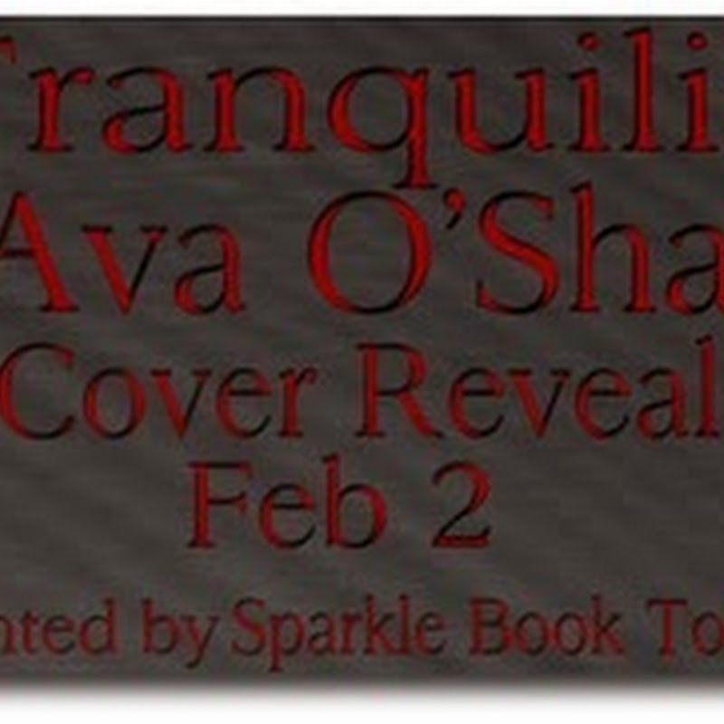 Cover Reveal - Tranquility by Ava O'Shay