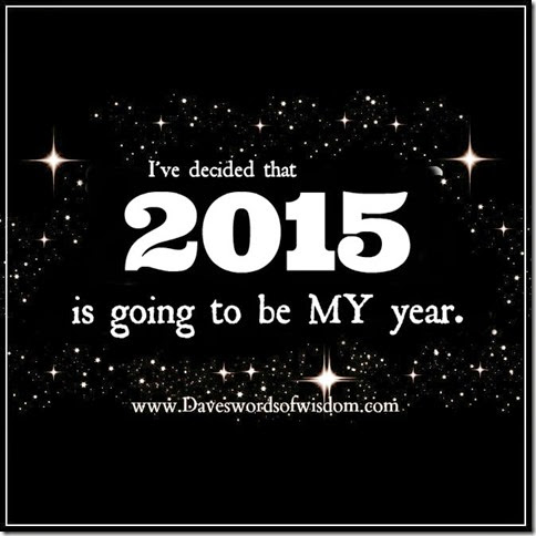 2015 gonna be my year