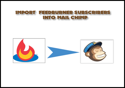 import-feedburner-subscribers-into-mailchimp