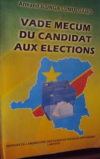 """""""Vade-mecum du candidat aux élections"""", d'Armand Ilunga publié à Lubumbashi en 2011"""