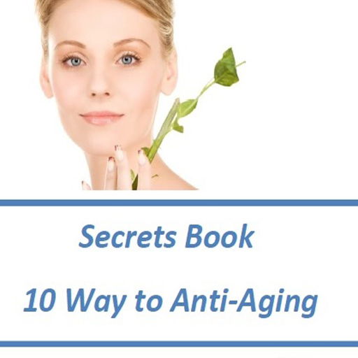 Top 10 Way to Anti-Aging Ebook