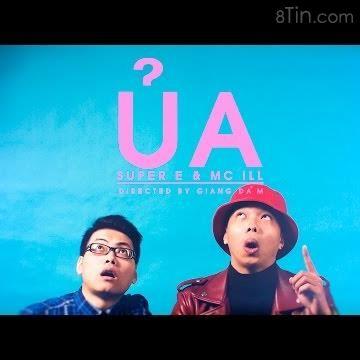 ỦA  SUPER E & MC ILL [4K Official MV]