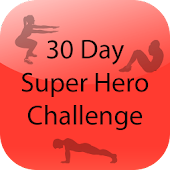 30 Day Super Hero Challenge