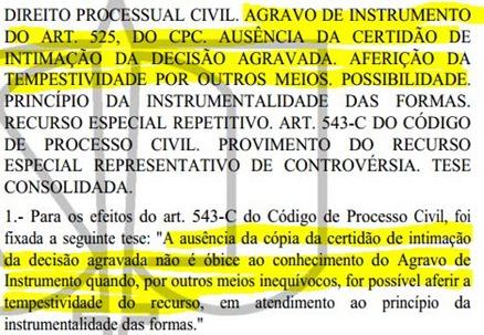 Dispensa da Certidão de Intimação da Decisão Agravada.