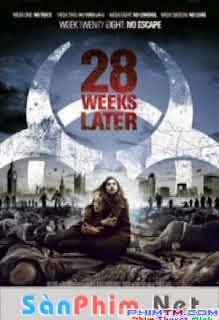 28 Tuần Nữa -  28 Weeks Later
