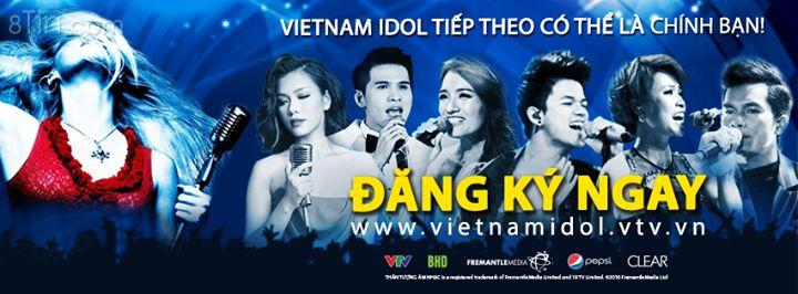 Vietnam Idol tiếp theo có thể là chính bạn! ĐĂNG KÝ NGAY: