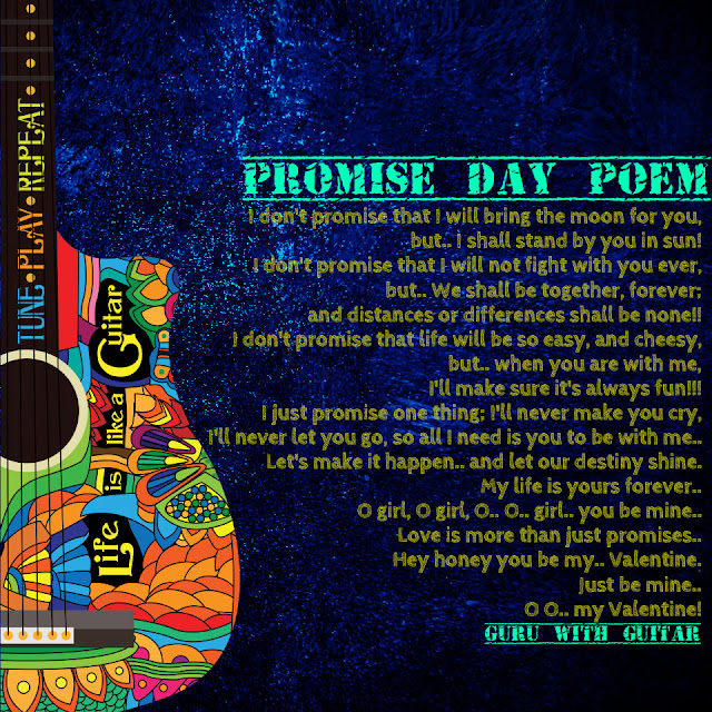 promise_day_poem_valentine_quote_guru_with_guitar_vikrmn_austerity_chartered_accountant_ca_author_srishti_verma_tpr_lyrics
