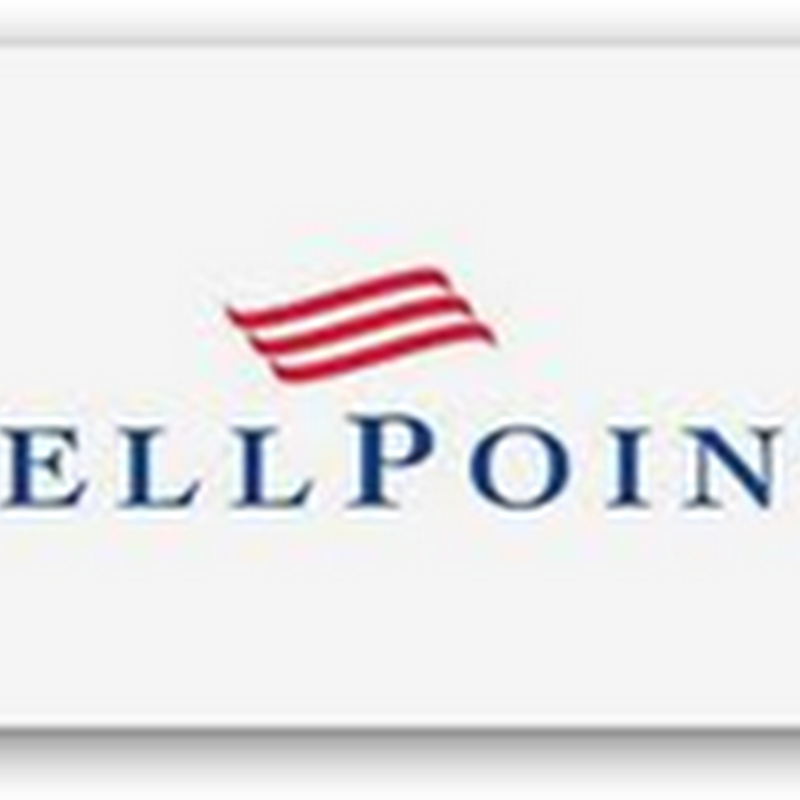 WellPoint Initiates New Employer Health Cost Tool With Capping Services–3rd Party Castlight To See Additional Revenues as They Will Train The Insured On How To Use the Their Software