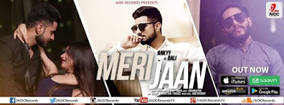 Meri Jaan Ankyy ft Bali Out Now Watch on youtube Get on