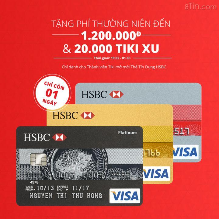 CHỈ CÒN HÔM NAY: Ưu Đãi Mở Mới Thẻ Tín Dụng HSBC