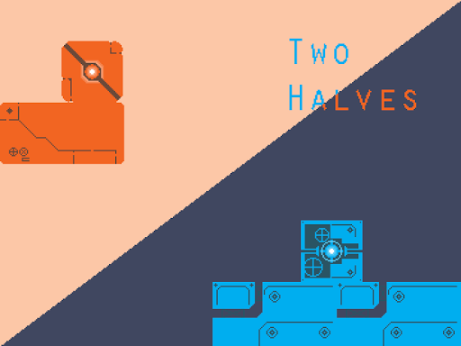 Two Halves - Part One
