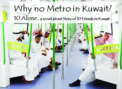 Why no metro rail in Kuwait 10 Alone Novel by Vikrmn CA Vikram Verma.png