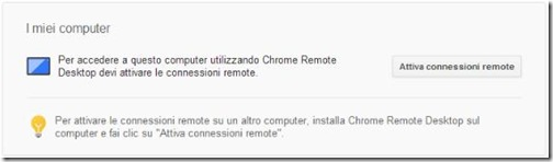 Chrome Remote Desktop Attiva connessioni remote